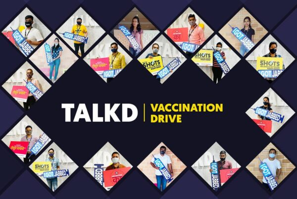 TALKD Vaccination Drive for Employees